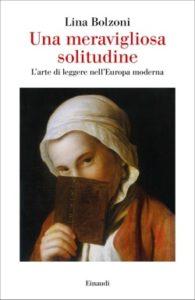 Copertina del libro Una meravigliosa solitudine di Lina Bolzoni