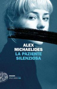 Copertina del libro La paziente silenziosa di Alex Michaelides