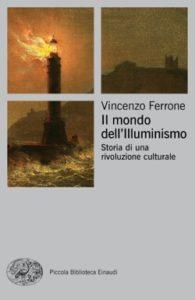Copertina del libro Il mondo dell'illuminismo di Vincenzo Ferrone