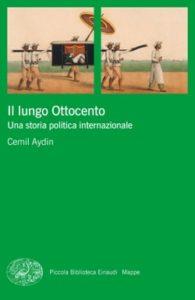 Copertina del libro Il lungo Ottocento di Cemil Aydin