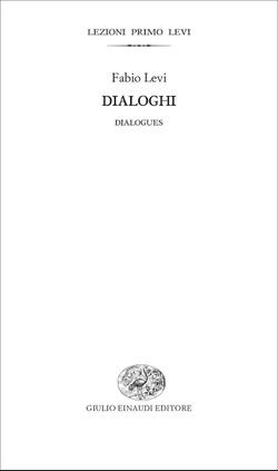 Copertina del libro Dialoghi di Fabio Levi