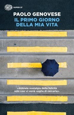 Copertina del libro Il primo giorno della mia vita di Paolo Genovese