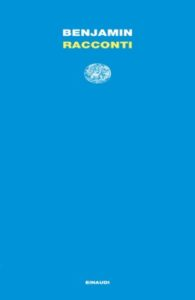 Copertina del libro Racconti di Walter Benjamin