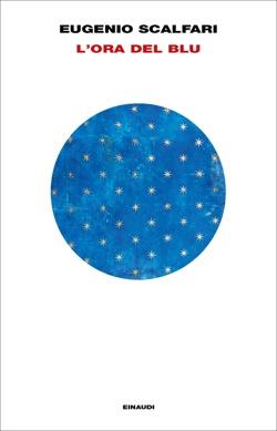 Copertina del libro L'ora del blu di Eugenio Scalfari