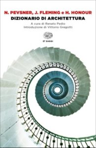 Copertina del libro Dizionario di architettura di Nikolaus Pevsner, John Fleming, Hugh Honour