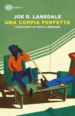 Copertina del libro Una coppia perfetta di Joe R. Lansdale