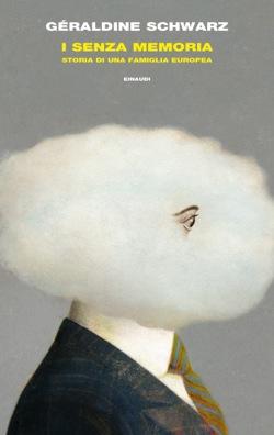 Copertina del libro I senza memoria di Géraldine Schwarz