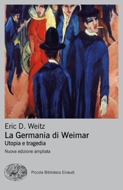 Copertina del libro La Germania di Weimar di Eric D. Weitz