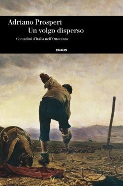 Copertina del libro Un volgo disperso di Adriano Prosperi
