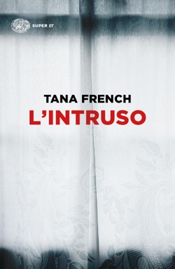 Copertina del libro L'intruso di Tana French