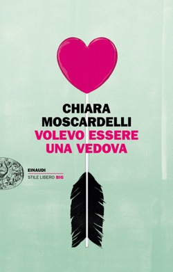 Copertina del libro Volevo essere una vedova di Chiara Moscardelli