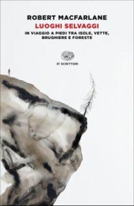 Copertina del libro Luoghi selvaggi di Robert Macfarlane