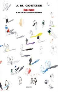 Copertina del libro Bugie di J. M. Coetzee