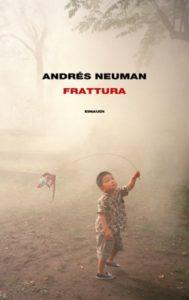 Copertina del libro Frattura di Andrés Neuman