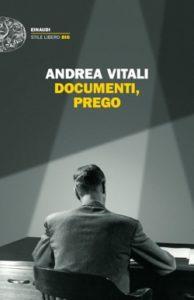 Copertina del libro Documenti, prego di Andrea Vitali