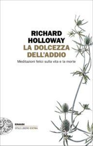 Copertina del libro La dolcezza dell'addio di Richard Holloway
