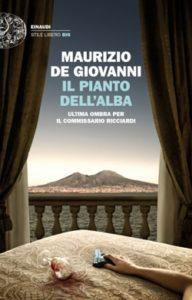 Copertina del libro Il pianto dell'alba di Maurizio de Giovanni