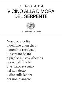 Copertina del libro Vicino alla dimora del serpente di Ottavio Fatica