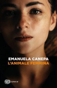 Copertina del libro L'animale femmina di Emanuela Canepa