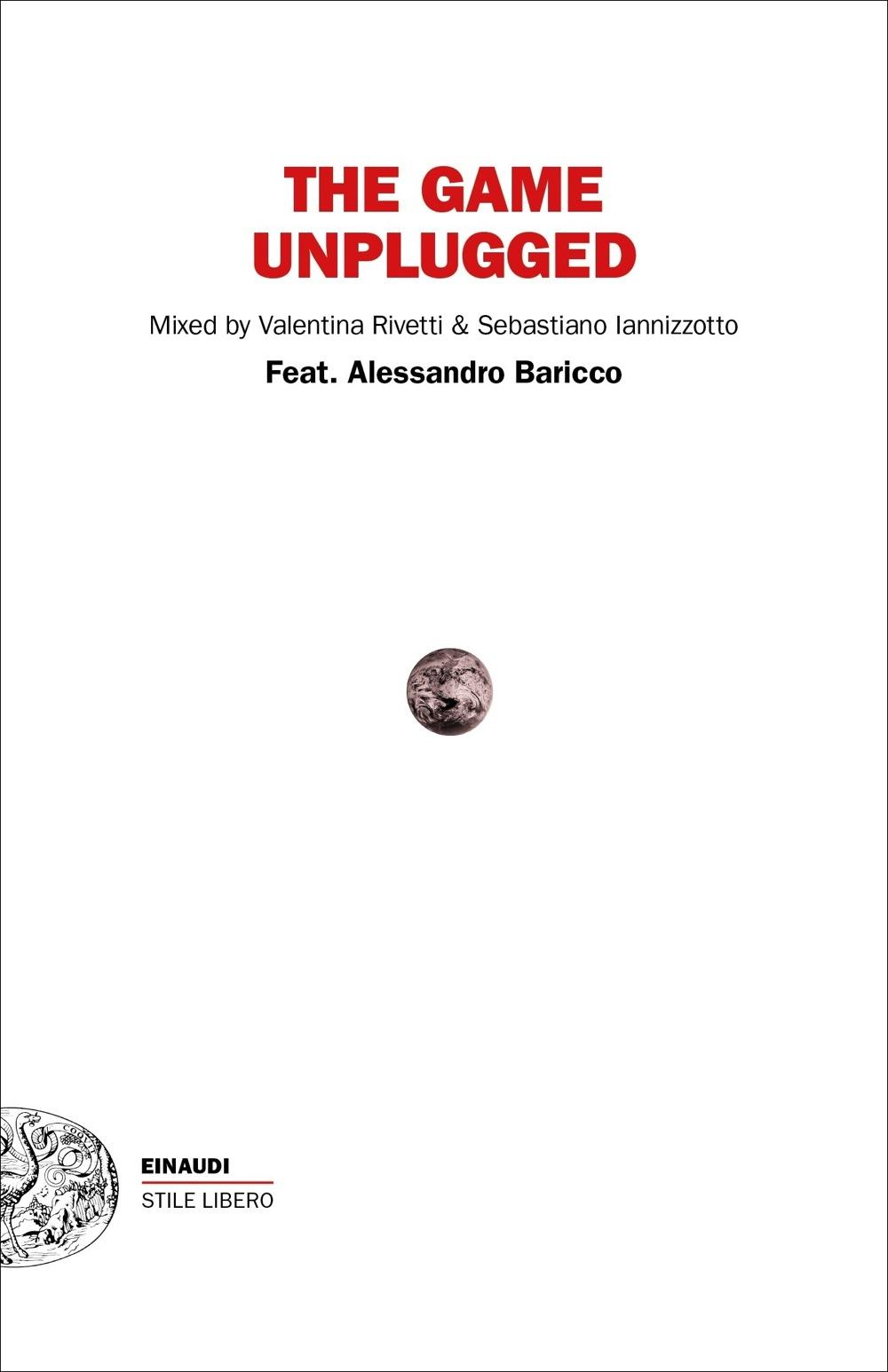 The game umplugged - Alessandro Baricco - Recomendación de verano 2019 scriptanent