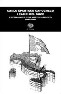 Copertina del libro I campi del duce di Carlo Spartaco Capogreco