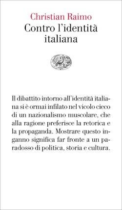 Copertina del libro Contro l'identità italiana di Christian Raimo