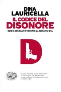 Copertina del libro Il codice del disonore di Dina Lauricella