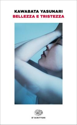 Copertina del libro Bellezza e tristezza di Kawabata Yasunari