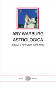 Copertina del libro Astrologica di Aby Warburg