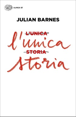 Copertina del libro L'unica storia di Julian Barnes