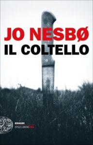 Copertina del libro Il coltello di Jo Nesbø