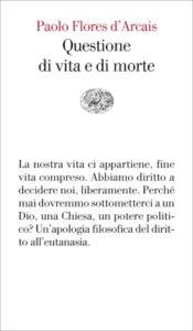 Copertina del libro Questione di vita e di morte di Paolo Flores d'Arcais