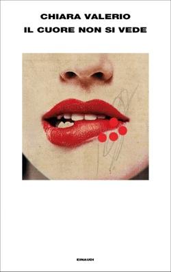 Copertina del libro Il cuore non si vede di Chiara Valerio
