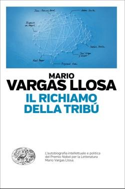 Copertina del libro Il richiamo della tribù di Mario Vargas Llosa