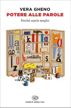 Copertina del libro Potere alle parole di Vera Gheno