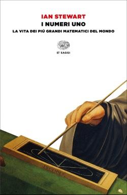 Copertina del libro I numeri uno di Ian Stewart