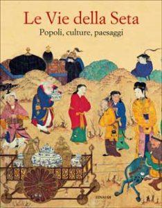 Copertina del libro Le vie della seta di VV.