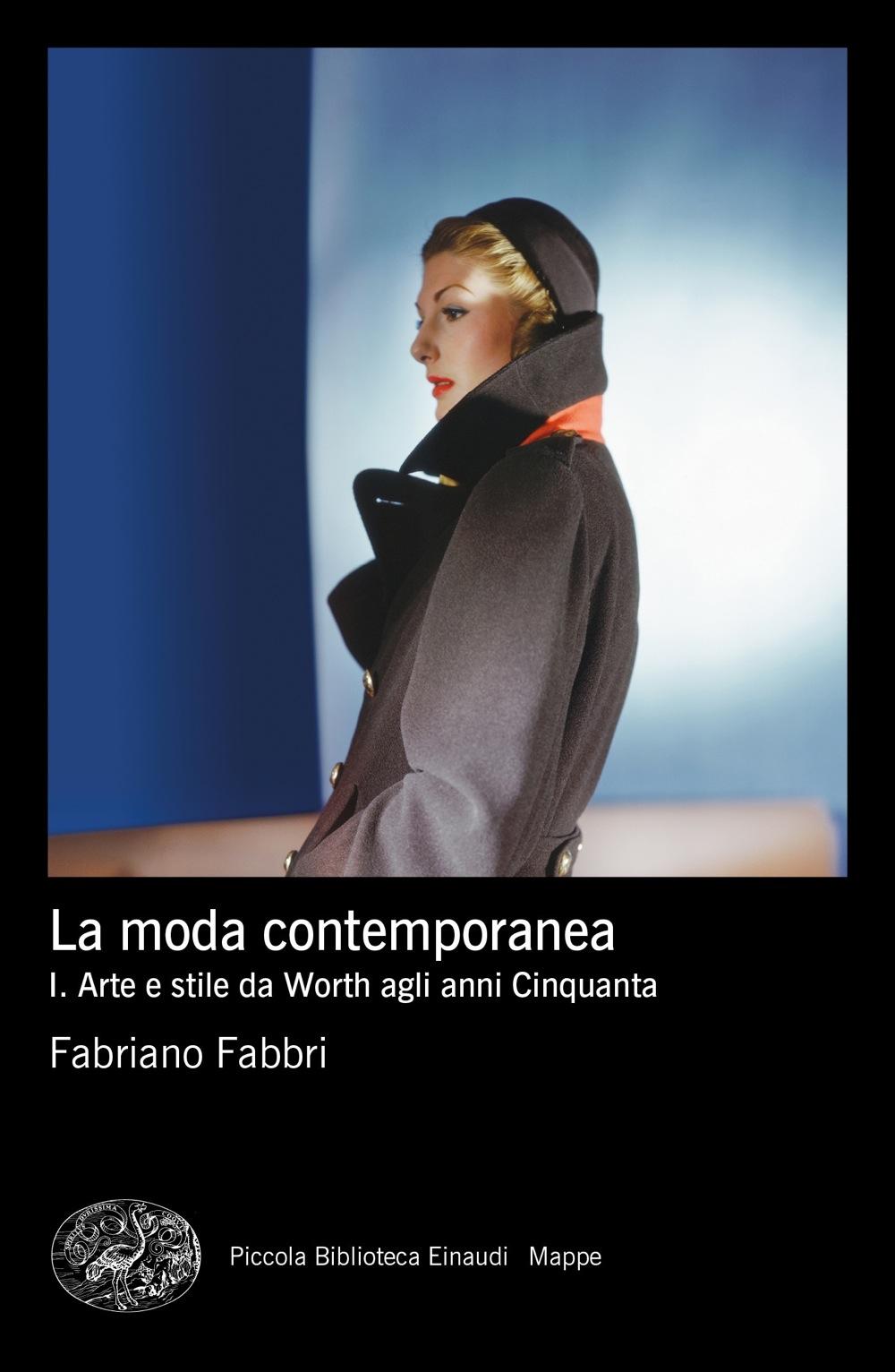 La Moda Contemporanea Fabriano Fabbri Giulio Einaudi