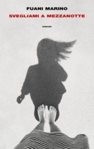 Copertina del libro Svegliami a mezzanotte di Fuani Marino