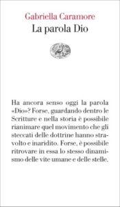 Copertina del libro La parola Dio di Gabriella Caramore
