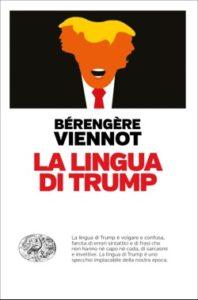 Copertina del libro La lingua di Trump di Bérengère Viennot