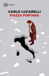 Copertina del libro Piazza Fontana di Carlo Lucarelli