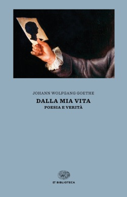Copertina del libro Dalla mia vita di Johann Wolfgang Goethe