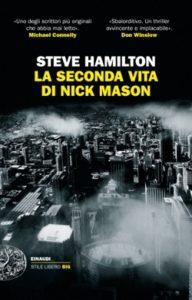 Copertina del libro La seconda vita di Nick Mason di Steve Hamilton