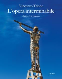 Copertina del libro L'opera interminabile di Vincenzo Trione