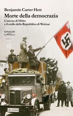Copertina del libro Morte della democrazia di Benjamin Carter Hett