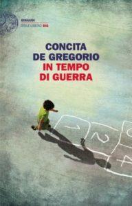 Copertina del libro In tempo di guerra di Concita De Gregorio