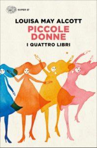 Copertina del libro Piccole donne. I quattro libri di Louisa May Alcott