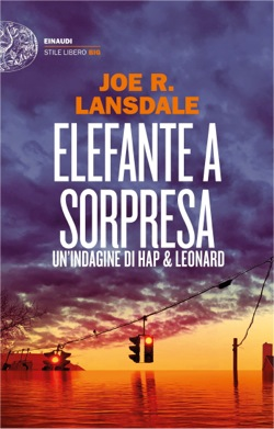 Copertina del libro Elefante a sorpresa di Joe R. Lansdale