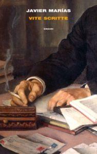 Copertina del libro Vite scritte di Javier Marías